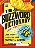 The Buzzword Dictionary, John Walston, 1933338075