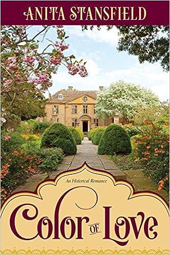 Color of Love: Anita Stansfield: 9781524401320: Amazon.com: Books