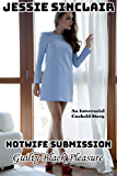 Hotwife Submission: Guilty Black Pleasure (An Interracial Cuckold Story) (English Edition)