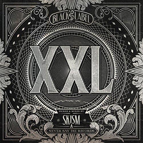 Black Label XXL [Explicit]