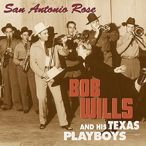 San Antonio Rose by Wills, Bob