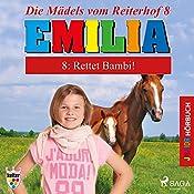 Rettet Bambi! (Emilia - Die Mädels vom Reiterhof 8)   Karla Schniering