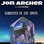 John Archer: A Comedy | J.B. Taylor