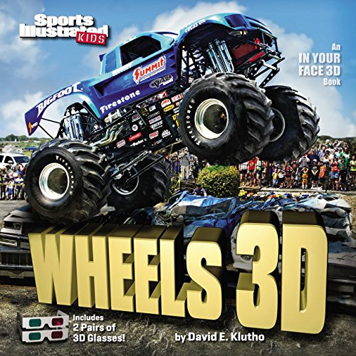 Sports Illustrated Kids Wheels 3D (An IN YOUR FACE 3D book)