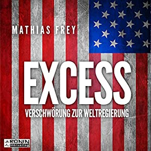 Excess Hörbuch