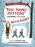 Too Many Mittens / A Good Place to Hide / The Little Mermaid Who Could Not Sing (Dover Children's Classics)