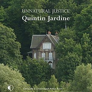 Unnatural Justice Audiobook