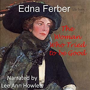The Woman Who Tried to Be Good Audiobook