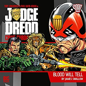 Judge Dredd - Crime Chronicles - Blood Will Tell Audiobook