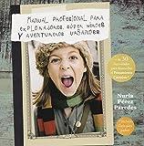 Manual Profesional Para Aventureros, Súper Héroes Y Exploradores Urbanos (No Ficción Infantil)