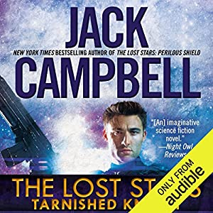 Tarnished Knight: The Lost Stars, Book 1 Hörbuch
