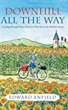 Downhill All the Way, Edward Enfield, 1840245603