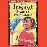 The Jessame Stories | Julia Jarman