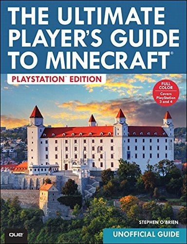 The Ultimate Player's Guide to Minecraft: Covers Both Playstation 3 and Playstation 4 Versions by Stephen O'Brien (2014-12-30)