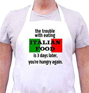 The Trouble with Italian Food Funny Cooking Apron