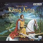 König Artus und die Ritter der Tafelrunde | Karlheinz Koinegg