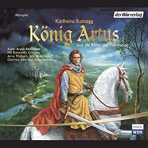 König Artus und die Ritter der Tafelrunde Hörspiel