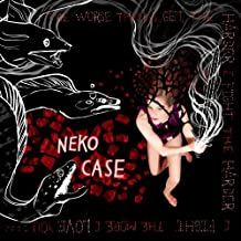 The Worse Things Get, The Harder I Fight, The Harder I Fight, The More I Love You [Limited Deluxe Edition] by Neko Case (2013-08-03)