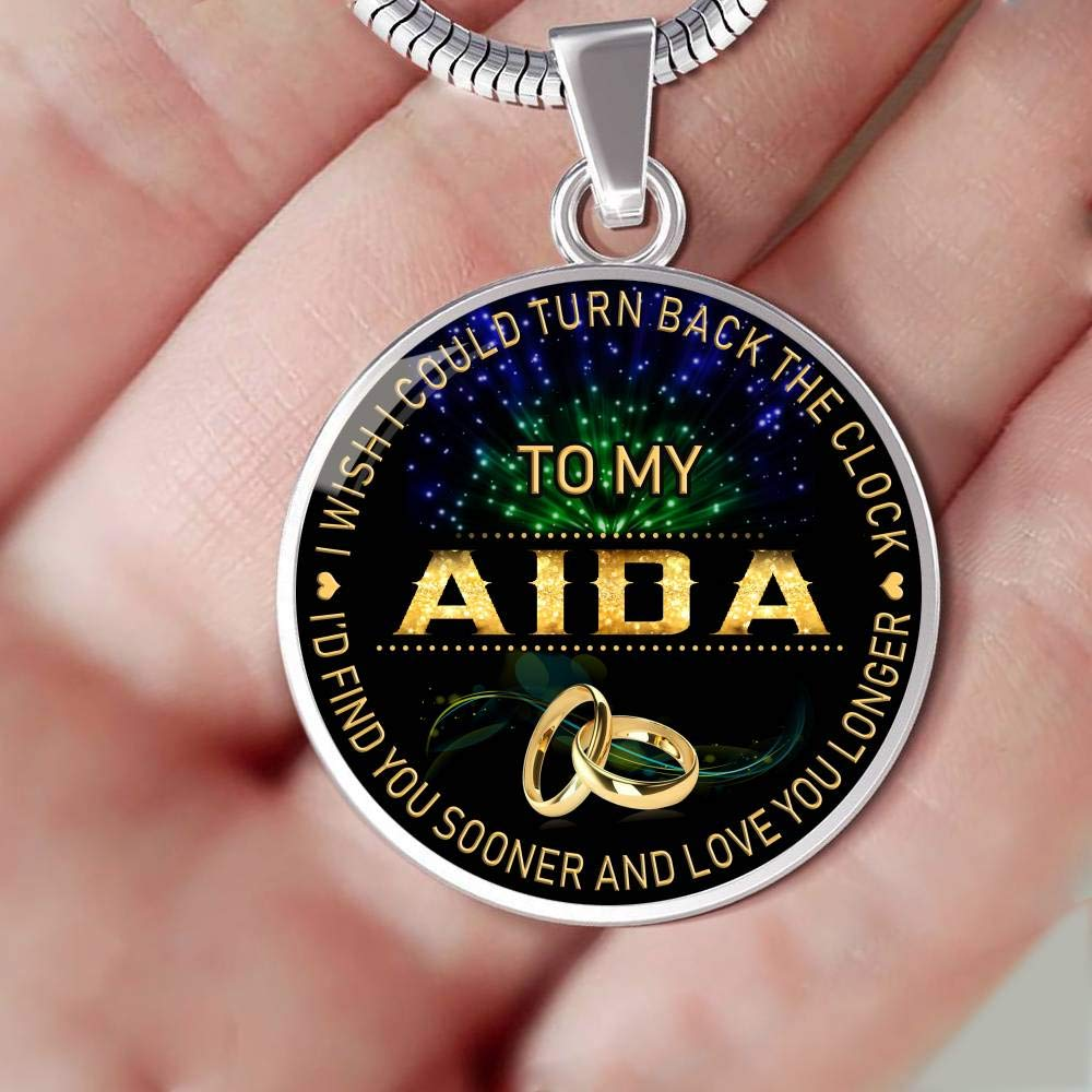 HusbandAndWife Necklace for Women to My Aida I Wish I Could Turn Back Clock I Will Find You Sooner Gifts Mother Necklace for Mom Wife Jewelry for Mom