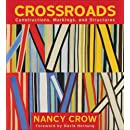 Crossroads: Constructions, Markings, and Structures