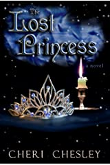The Lost Princess: Book Three of The Peasant Queen series Kindle Edition