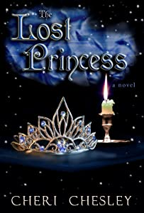 The Lost Princess: Book Three of The Peasant Queen series