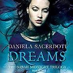 Dreams: The Sarah Midnight Trilogy, Book 1 | Daniela Sacerdoti