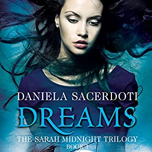 Dreams: The Sarah Midnight Trilogy, Book 1 Audiobook