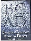 BC AD (Barrier / Comfort) Atheism Debate (Does God Exist?) Orlando, Florida 2001