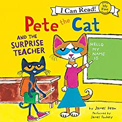 Pete the Cat and the Surprise Teacher
