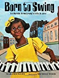 lil born - Born to Swing: Lil Hardin Armstrong's Life in Jazz