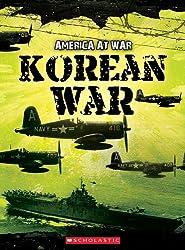 Korean War (America at War (Scholastic Paperback))