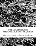 The Collection N Preservation of the Qur'an, Ayatullah Abul Qasim Al-Khoei, 1494872927
