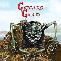Gublak's Greed