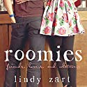 Roomies Audiobook by Lindy Zart Narrated by Tara Sands