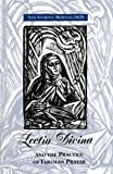Lectio Divina : And the Practice of Tersian Prayer, Morello, Sam Anthony, 0935216243