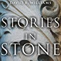 Stories in Stone: Travels Through Urban Geology Audiobook by David B. Williams Narrated by Michael Prichard