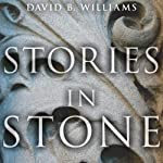 Stories in Stone: Travels Through Urban Geology | David B. Williams