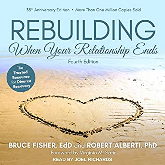 Amazon com: Rebuilding: When Your Relationship Ends (Audible Audio