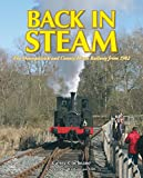 Back in Steam: The Downpatrick and County Down Railway from 1982