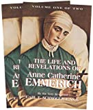 The Life and Revelations of Anne Catherine Emmerich (2-Volume Set)