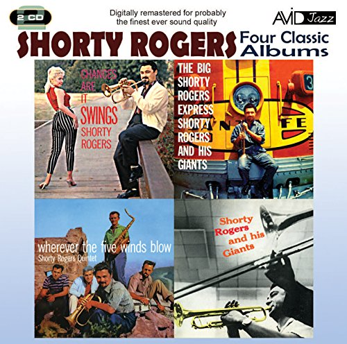 4 Classic Albums - Shorty Rogers - Express / Giants / Wherever 5 Winds Blow / Chances ()
