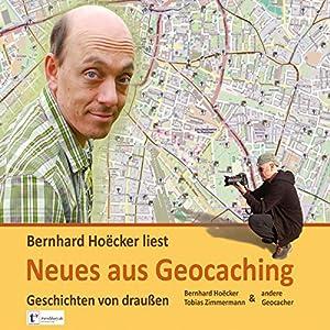Neues aus Geocaching Hörbuch