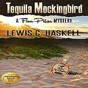 Tequila Mockingbird: Finn Pilar Mysteries, Book 2 | Lewis C. Haskell