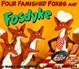 Four Famished Foxes