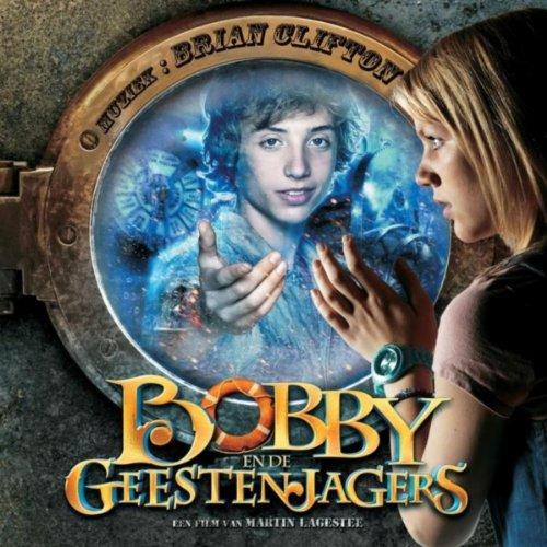 Bobby En De Geestenjagers (Soundtrack)