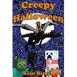 Creepy Halloween: Creeper Holiday Tales Book 3