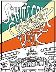 Schitt's Creek Coloring Book - Adult Coloring Book - Schitts Creek Gifts Merchandise Coloring Book for Adu
