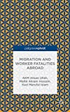 Migration and Worker Fatalities Abroad (Mobility and Politics)