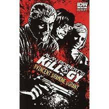 Alan Robert's Killogy #4 (of 4) Comic Book 2013 - IDW